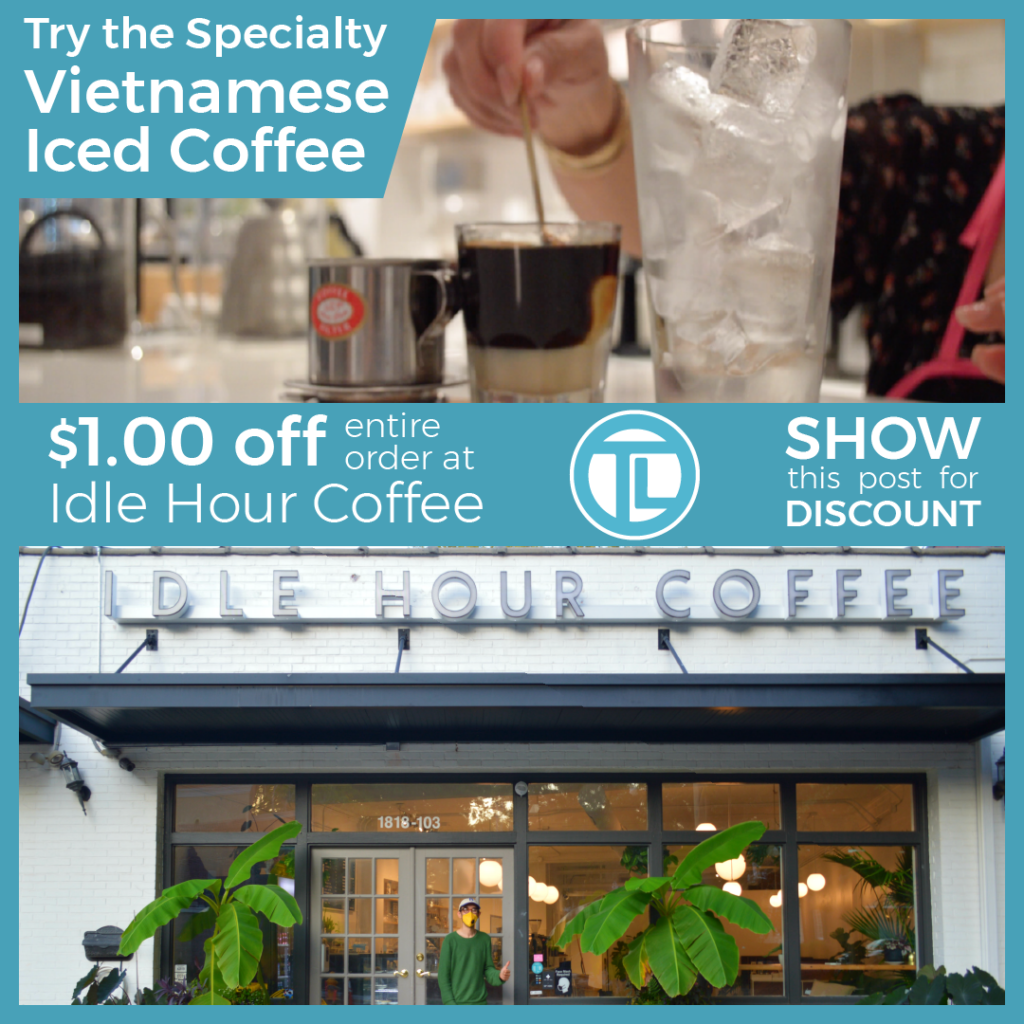 $1 Off Entire Order Discount Post For Idle Hour Coffee Shop Raleigh NC